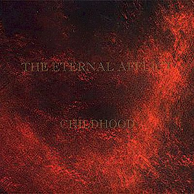 The Eternal Afflict - Childhood Maxi Single