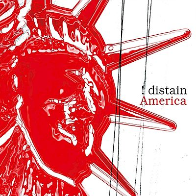 Distain! - America Maxi Single Artwork by:  Artwork by Joerg Grosse-Geldermann