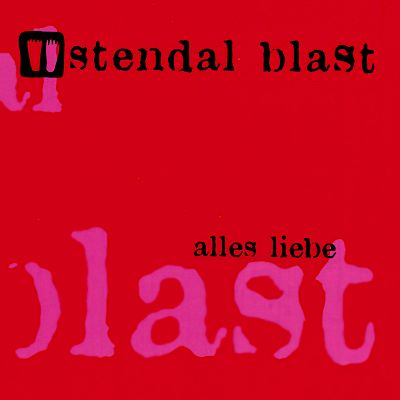Stendal Blast - Alles Liebe Artwork by:  Artwork by Gerlinde Gronow